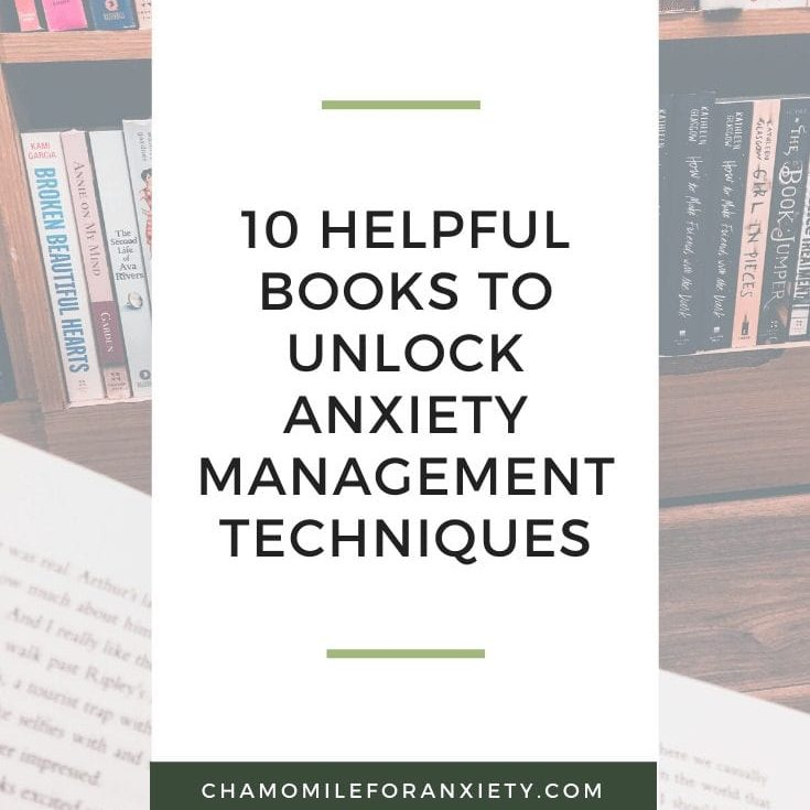 10 Helpful books to unlock Anxiety Management Techniques